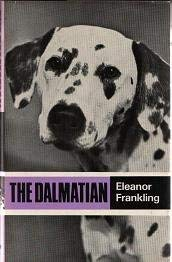 9780091248604: The Dalmatian (Popular Dogs' Breed)