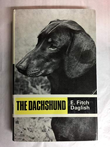 9780091248703: The dachshund (Popular Dogs' breed series)