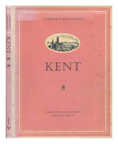 9780091252403: Britannia: Kent (Camden's Britannia)