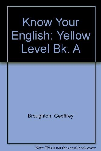 9780091253417: Know Your English: Yellow Level Bk. A (Know Your English)