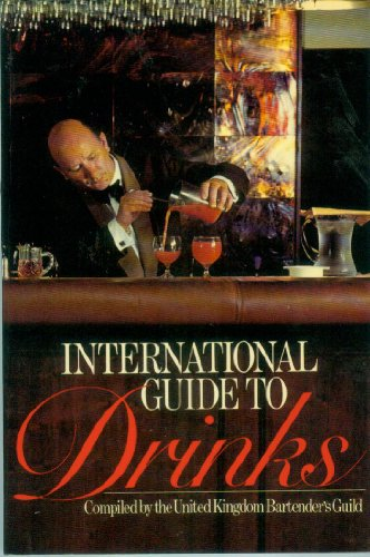 9780091257217: International Guide to Drinks