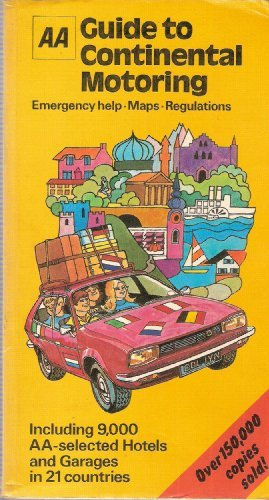 9780091258016: AA guide to continental motoring