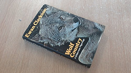 9780091259006: Wolf Country