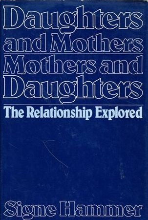 9780091260903: 'DAUGHTERS AND MOTHERS, MOTHERS AND DAUGHTERS'