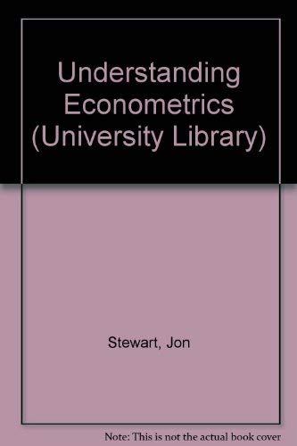 9780091262303: Understanding Econometrics (University Library)