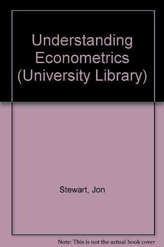 9780091262310: Understanding econometrics