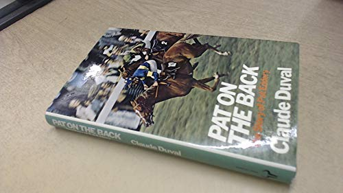 9780091262402: Pat on the back: the story of Pat Eddery