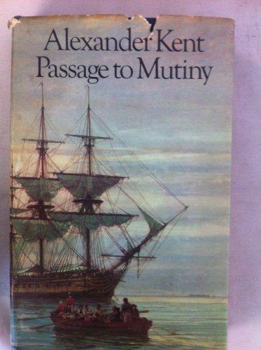 Passage to Mutiny: Kent, Alexander