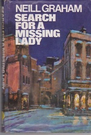 Search for a Missing Lady: A Solo: Neill Graham