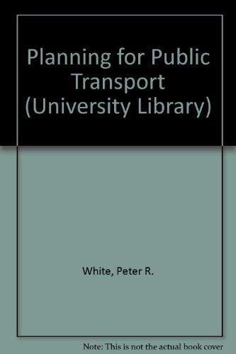 9780091268503: Planning for Public Transport (University Library)