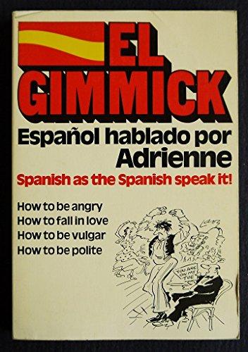 9780091271510: Gimmick: Espanol Hablado