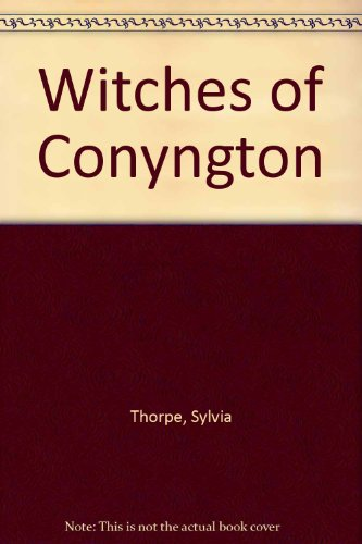 9780091271701: Witches of Conyngton