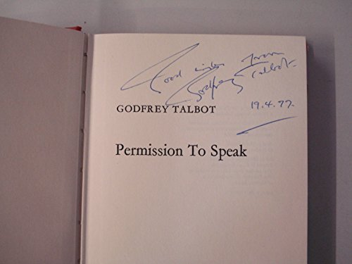 Permission To Speak (FINE COPY OF SCARCE FIRST EDITION SIGNED BY THE AUTHOR)