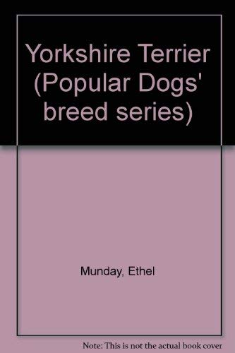 9780091275808: The Yorkshire terrier (Popular dogs' breed series)