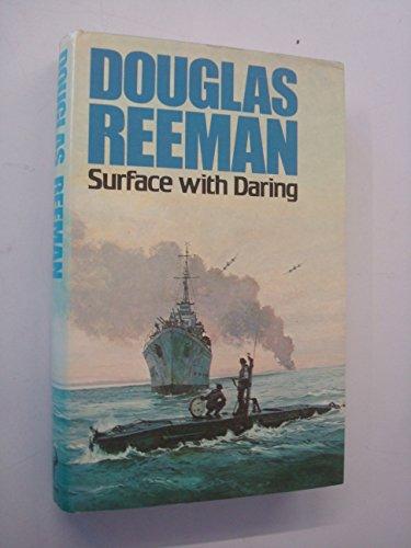 Surface With Daring.: Douglas Reeman