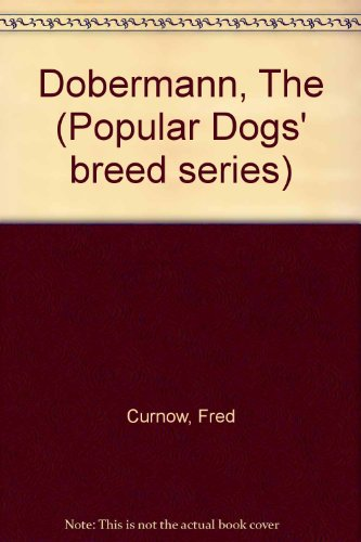 9780091277208: Dobermann, The (Popular Dogs' breed series)