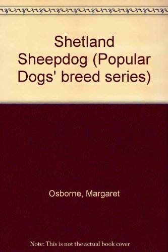 9780091277307: Shetland Sheepdog (Popular Dogs' breed series)