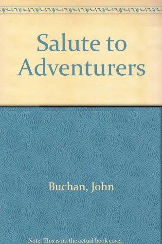 9780091277505: Salute to Adventurers