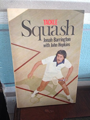 9780091278816: Tackle Squash