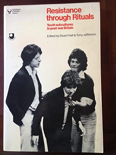 9780091279110: Resistance Through Rituals: Youth Subcultures in Post-war Britain