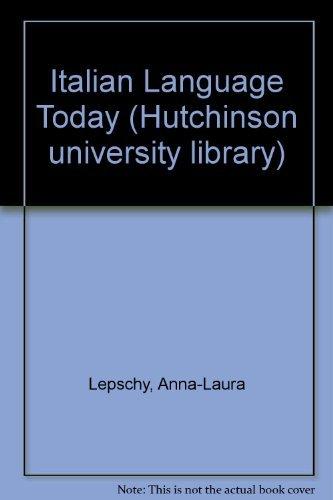 9780091280215: Italian Language Today (Hutchinson university library)