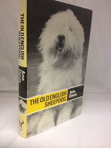 9780091281007: The Old English sheepdog (Popular dogs' breed series)