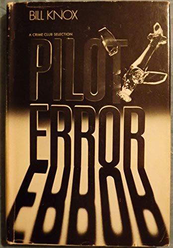 9780091283100: Pilot error: A Thane and Moss case
