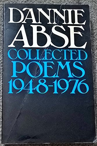 9780091284718: Dannie Abse, Collected Poems 1948-76