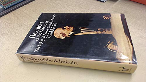 9780091285005: Beaufort of the Admiralty: The life of Sir Francis Beaufort, 1774-1857