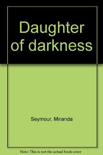 9780091285302: Daughter of darkness