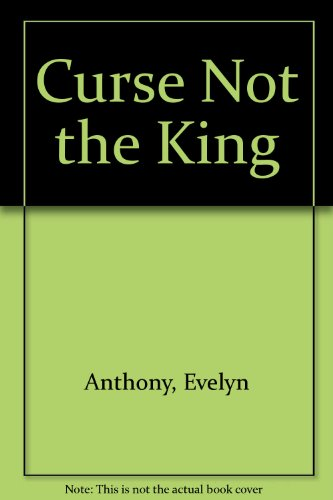 9780091285500: Curse Not the King
