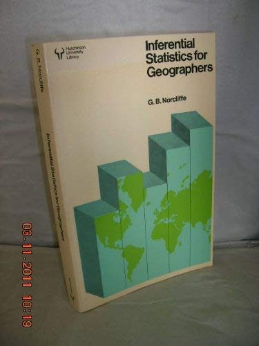 9780091286217: INFERENTIAL STATISTICS FOR GEOGRAPHERS (UNIVERSITY LIBRARY)