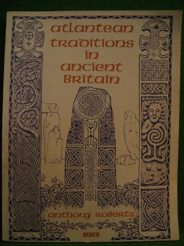 9780091287511: Atlantean traditions in ancient Britain