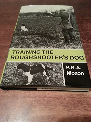 9780091287603: Training the Roughshooter's Dog