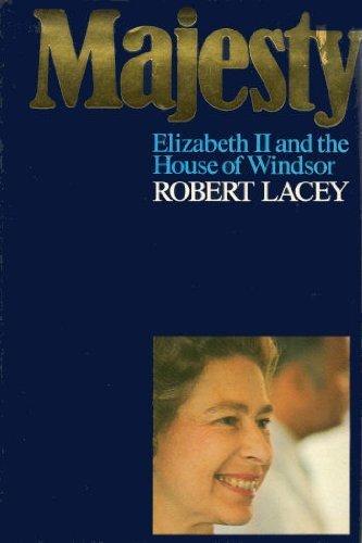 9780091287702: Majesty: Elizabeth II and the House of Windsor