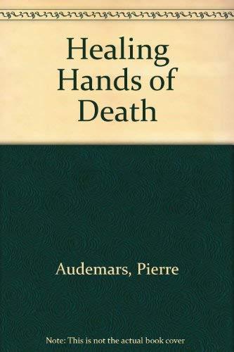 9780091287801: Healing Hands of Death