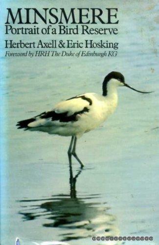 Minsmere: Portrait of a Bird Reserve: Eric Hosking, Herbert Axell