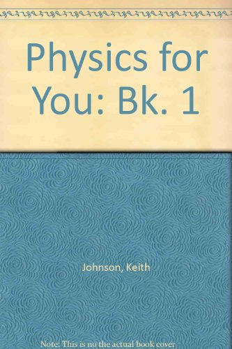 9780091288716: Physics for You: Bk. 1