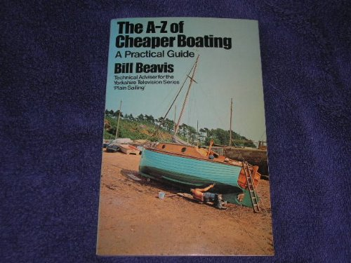 9780091290610: The A-Z of cheaper boating: A practical guide