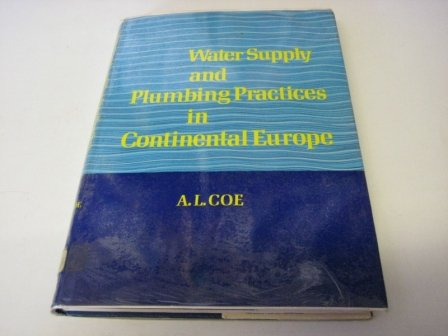 9780091291204: Water Supply and Plumbing Practices in Continental Europe