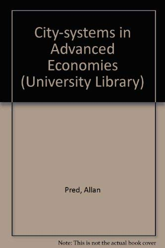 9780091291600: City-systems in Advanced Economies (University Library)