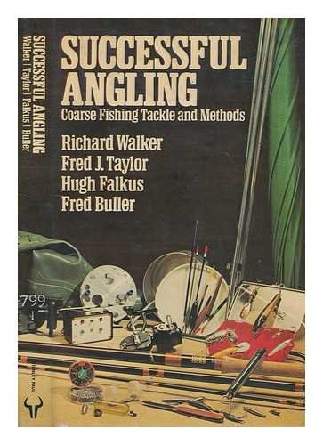 9780091292805: Successful Angling: Coarse Fishing Tackle and Methods
