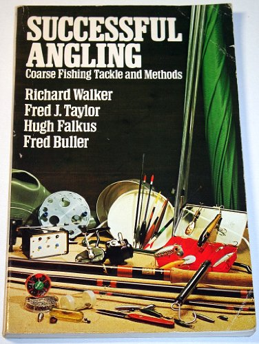 9780091292812: Successful Angling: Coarse Fishing Tackle and Methods