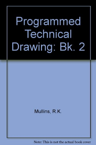 9780091293215: Programmed Technical Drawing: Bk. 2