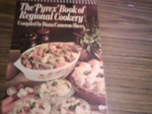 9780091295813: The Pyrex Book of Regional Cookery