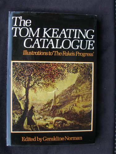 9780091296100: Tom Keating Catalogue: Illustrations to the Fake's Progress.