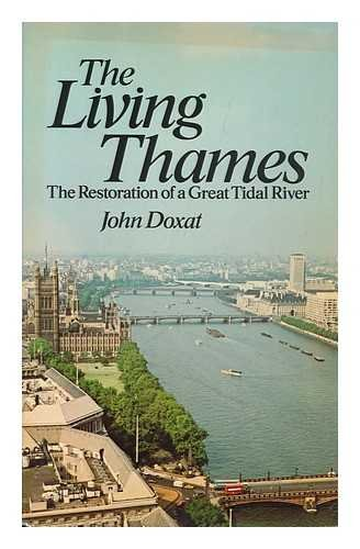 9780091296414: The Living Thames