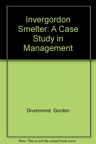 9780091298715: Invergordon Smelter: A Case Study in Management