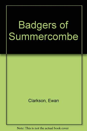 9780091299200: The badgers of Summercombe