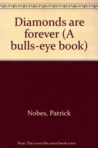 9780091299415: Diamonds are forever (A bulls-eye book)